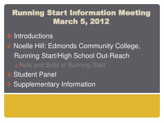 Running Start Information Meeting March 5, 2012