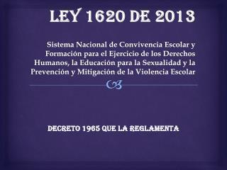 Decreto 1965 que la reglamenta