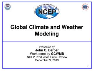 Global Climate and Weather  Modeling