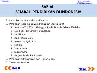 BAB VIII SEJARAH PENDIDIKAN DI INDONESIA