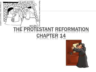 The Protestant  Reformation Chapter 14