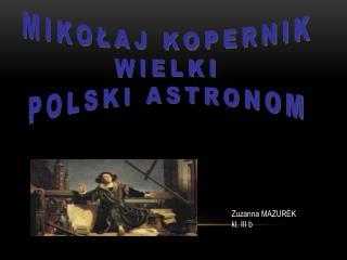Zuzanna MAZUREK  k l. III b