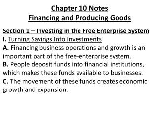 Chapter 10 Notes  Financing and Producing Goods