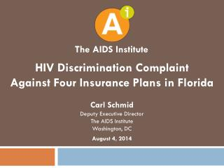 HIV Discrimination Complaint Against Four Insurance Plans in Florida