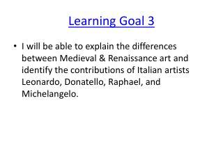 Learning Goal 3