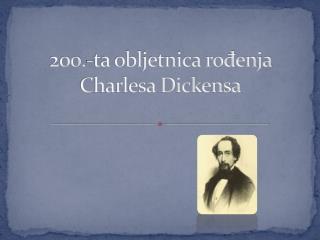 200.-ta obljetnica rođenja Charlesa Dickensa