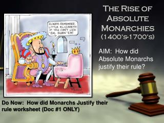 The Rise of Absolute Monarchies (1400�s-1700�s)
