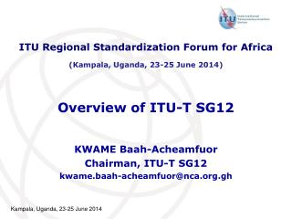 Overview of ITU-T SG12