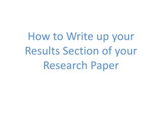 How to Write up your Results Section of your Research Paper