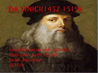 Da  vinici (1452-1519)