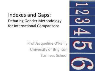 Indexes and Gaps: Debating Gender Methodology  for International Comparisons