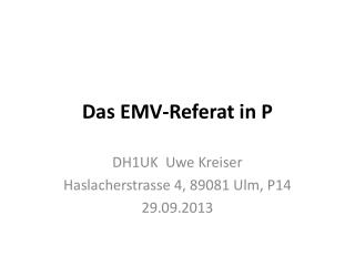 Das EMV-Referat in P