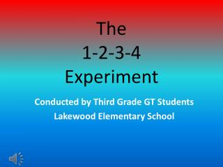 The 1-2-3-4  Experiment
