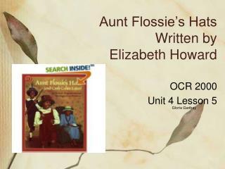 Aunt Flossie s Hats Written by Elizabeth Howard