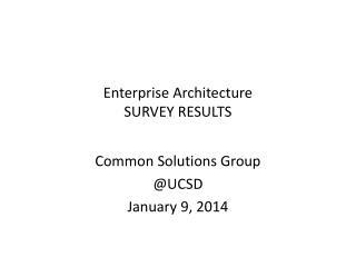 Enterprise Architecture SURVEY RESULTS
