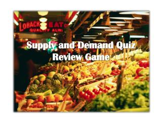 Supply and Demand Quiz Review Game