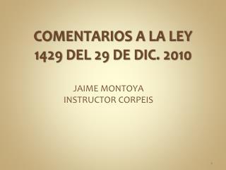 COMENTARIOS A LA LEY 1429 DEL 29 DE DIC. 2010