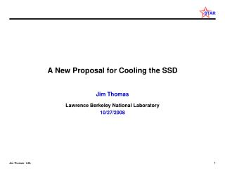 A New Proposal for Cooling the SSD
