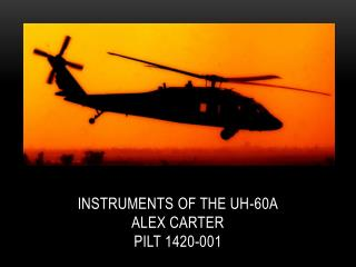 Instruments of the UH-60A Alex Carter PILT 1420-001