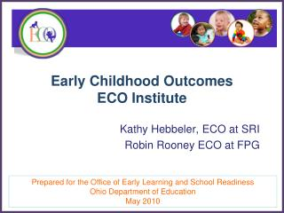 Early Childhood Outcomes  ECO Institute