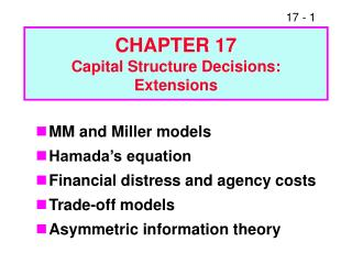 CHAPTER 17 Capital Structure Decisions: Extensions