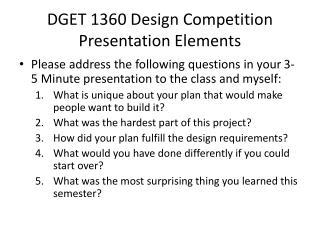 DGET 1360 Design Competition Presentation Elements