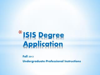ISIS Degree Application