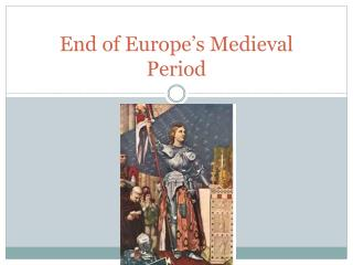 End of Europe's Medieval Period