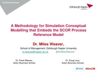 A Methodology for Simulation Conceptual Modelling that Embeds the SCOR Process  Reference Model
