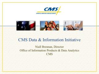 CMS Data & Information Initiative