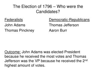 The Election of 1796 – Who were the Candidates?