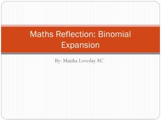 Maths Reflection: Binomial Expansion