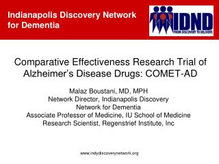 Comparative Effectiveness Research Trial of Alzheimer�s Disease Drugs: COMET-AD