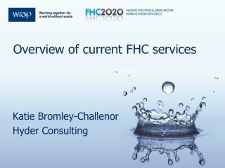 Overview of current FHC services