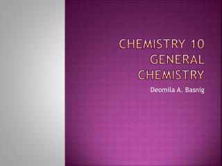 Chemistry 10 general chemistry