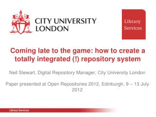 Coming late to the game: how to create a totally integrated (!) repository system