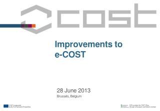 Improvements to  e-COST