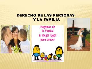 DERECHO DE LAS PERSONAS Y LA FAMILIA