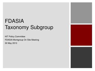 FDASIA  Taxonomy Subgroup
