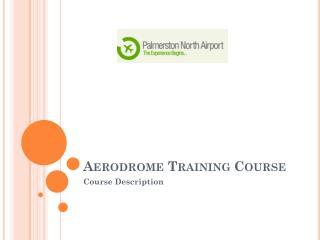 Aerodrome Training Course
