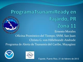 ProgramaTsunamiReady en Fajardo, PR Zona 11