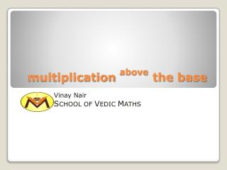 multiplication above the base