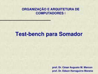 Test-bench  para Somador