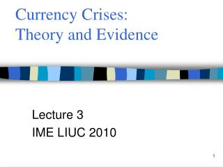 Currency Crises:  Theory and Evidence