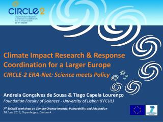 Climate Impact Research & Response Coordination for a Larger Europe