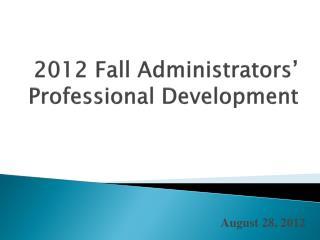 2012 Fall Administrators' Professional Development