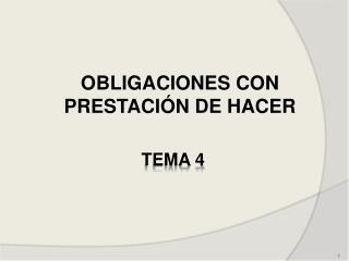 OBLIGACIONES CON PRESTACIÓN DE HACER