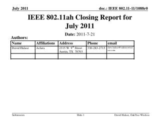 IEEE 802.11ah Closing Report for July 2011