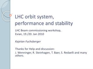 LHC orbit system, performance and stability