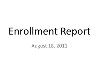 Enrollment Report